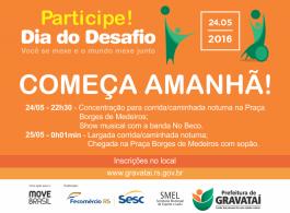 Corrida e Caminhada abrem atividades do Dia do Desafio 2016 em Gravata�